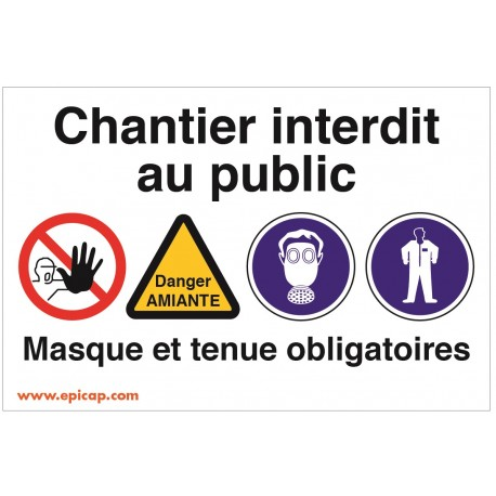 Panneau chantier interdit au public-danger A-Masque + tenue 600x400