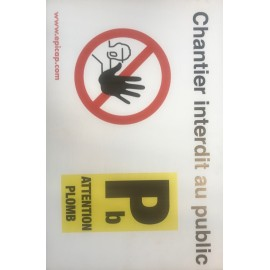 Panneau chantier interdit au public et Attention Plomb 600x400